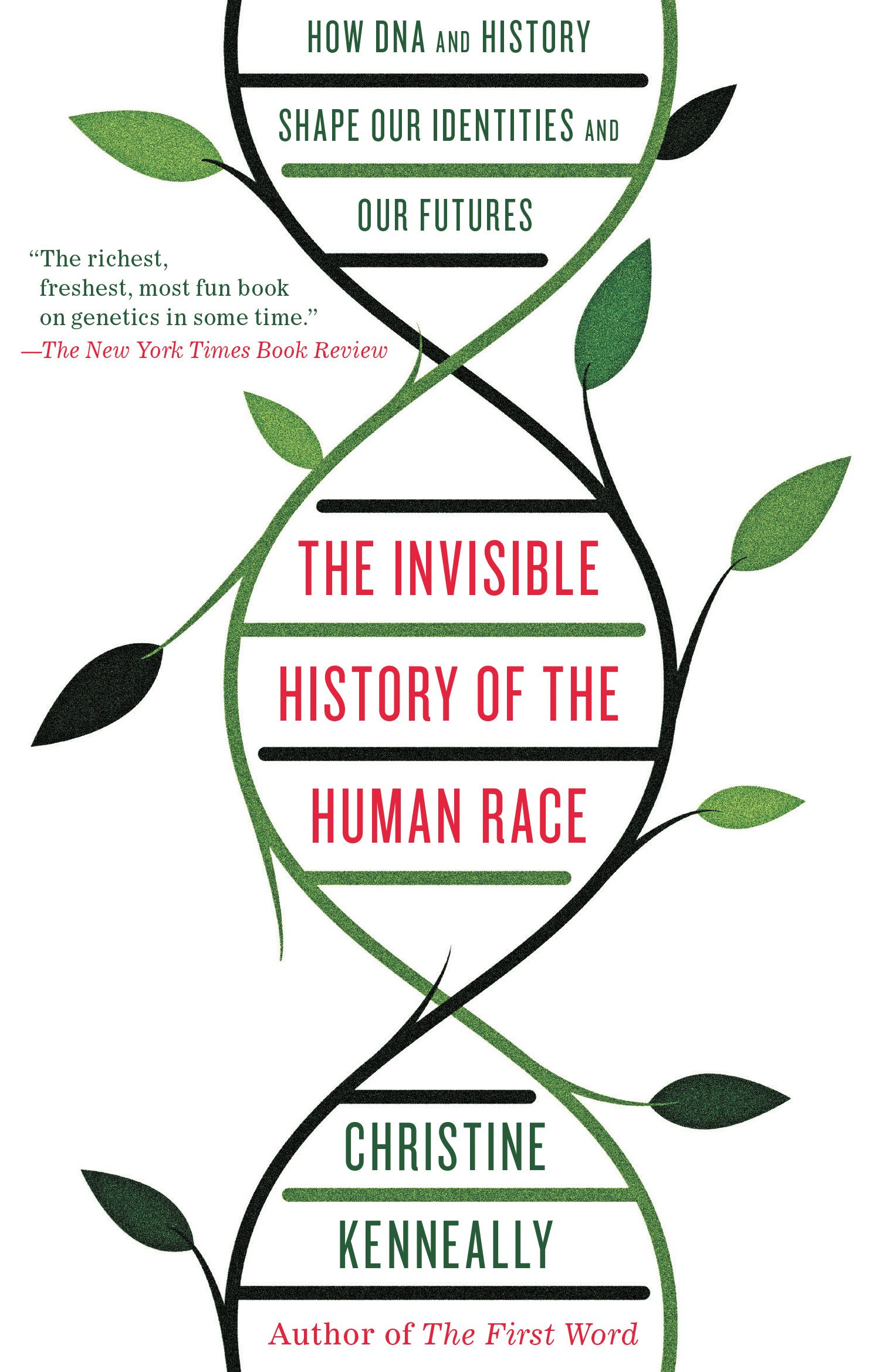 The Invisible History of the Human Race by Christine Kenneally | Black Inc.