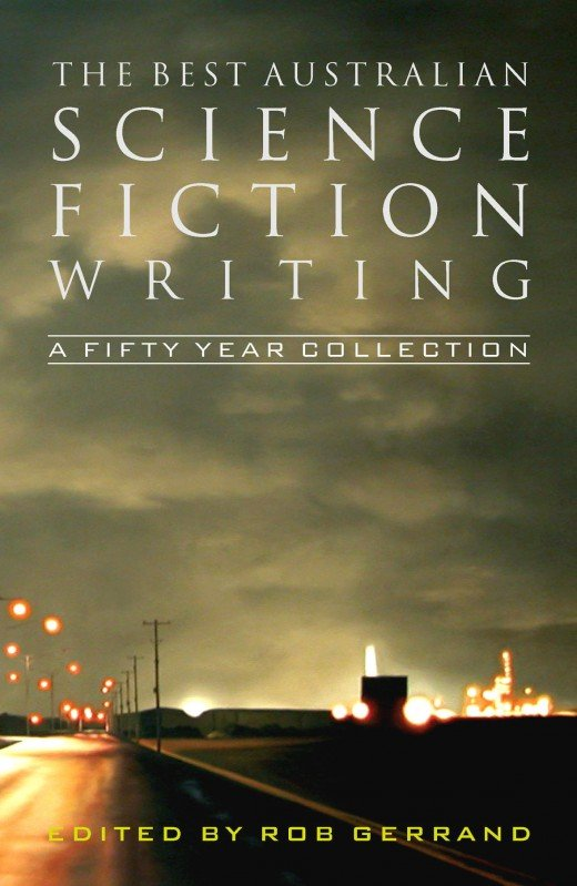 The Best Australian Science Fiction Writing