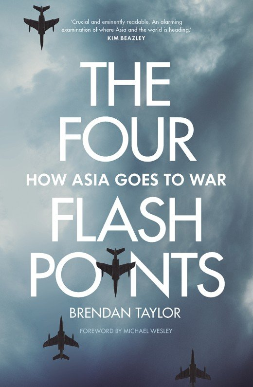 「The Four Flashpoints: How Asia Goes to War」的圖片搜尋結果