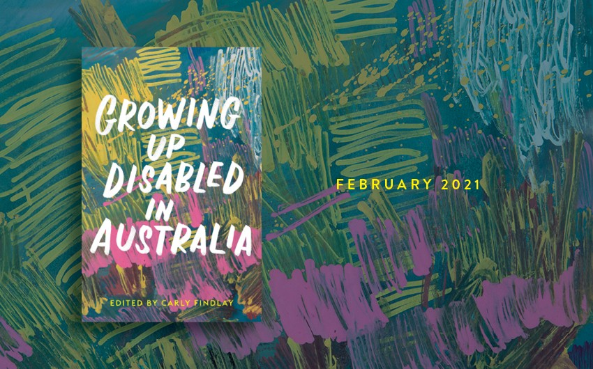 Growing Up Disabled release postponed until February 2021