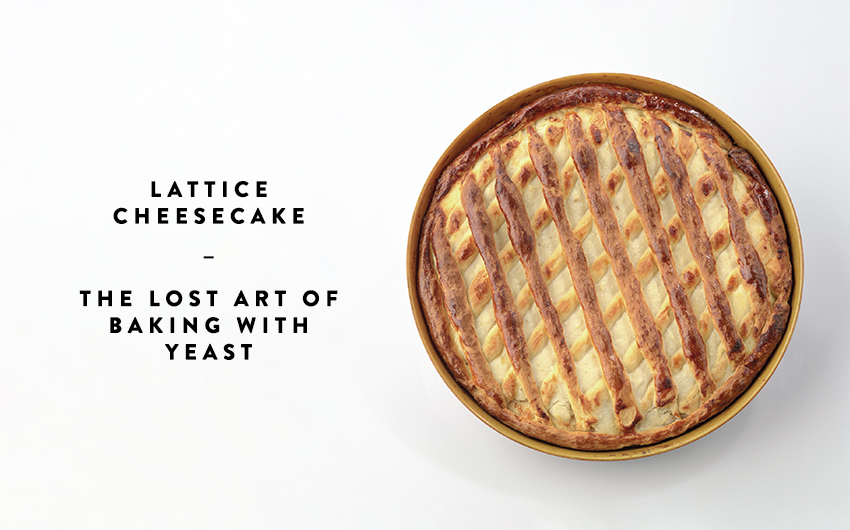 Lattice cheesecake recipe: The Lost Art of Baking with Yeast