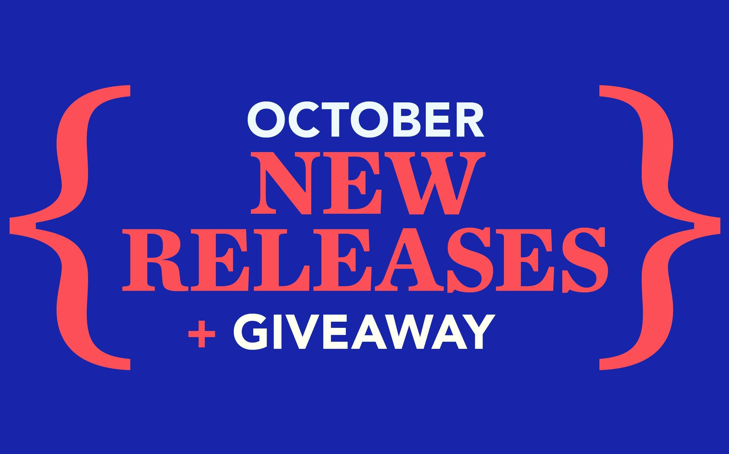October New Releases and Giveaway